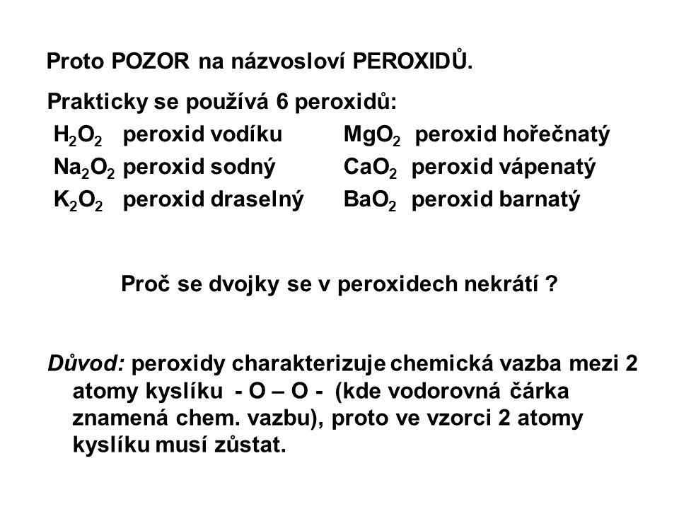 Proč se dvojky se v peroxidech nekrátí