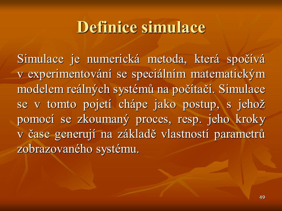 Definice simulace