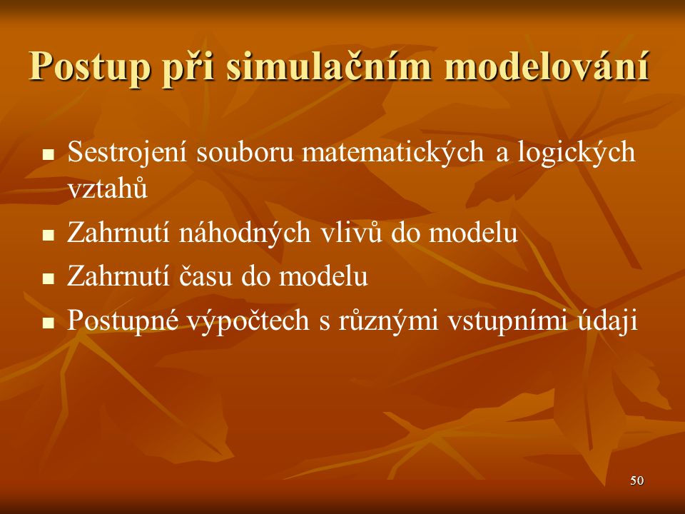 Postup při simulačním modelování