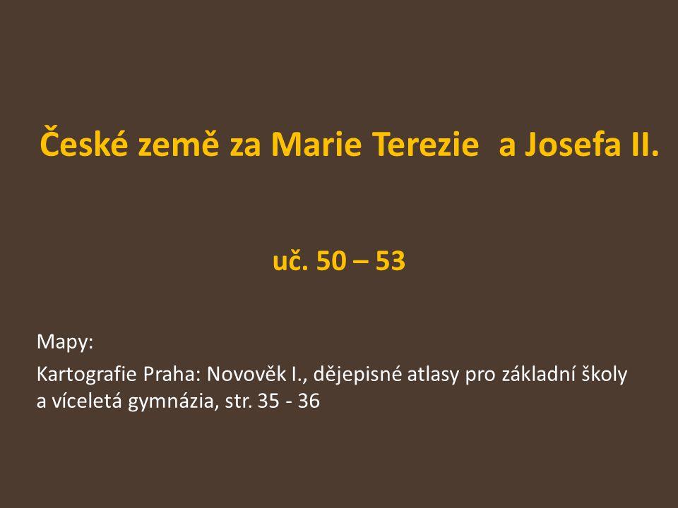 České země za Marie Terezie a Josefa II.