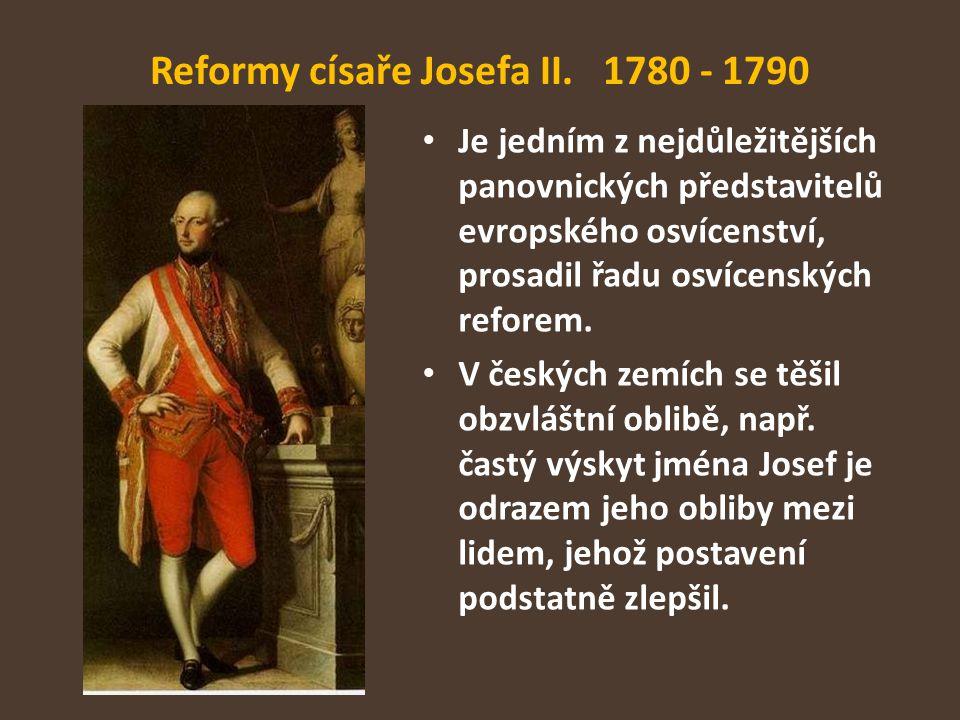 Reformy císaře Josefa II. 1780 - 1790