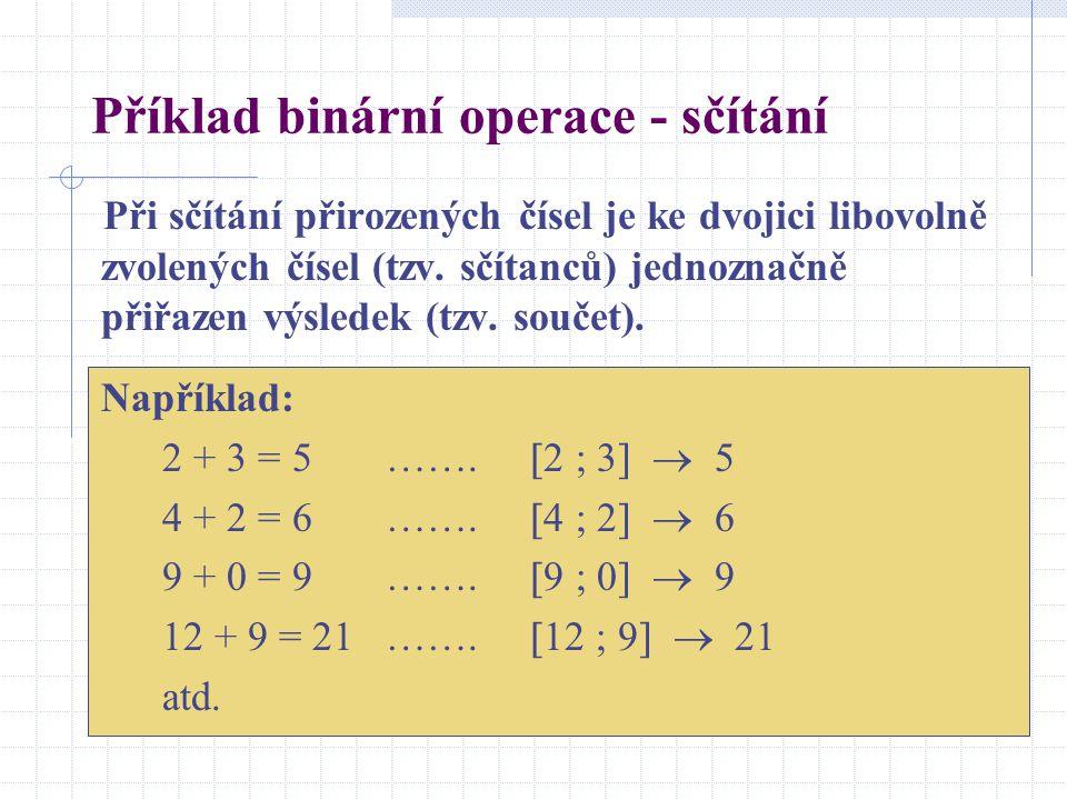 Příklad binární operace - sčítání