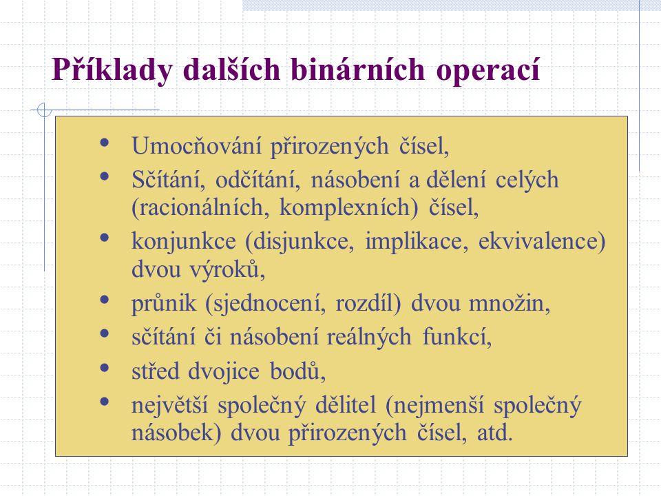 Příklady dalších binárních operací