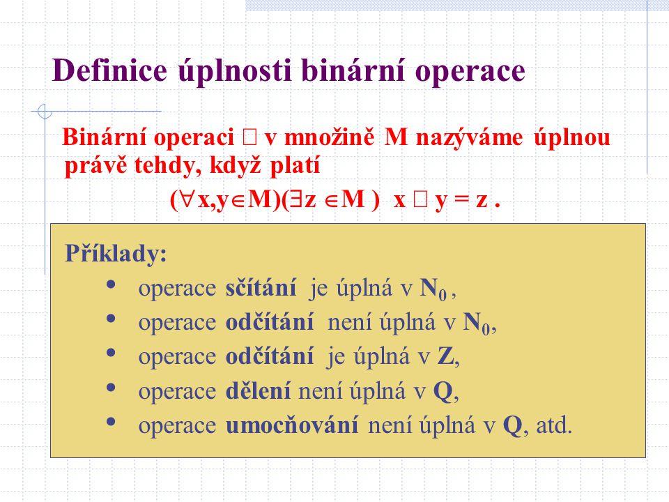 Definice úplnosti binární operace