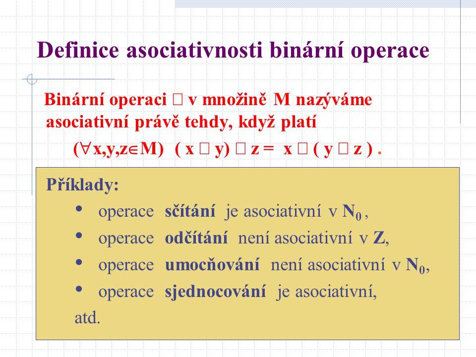 Definice asociativnosti binární operace