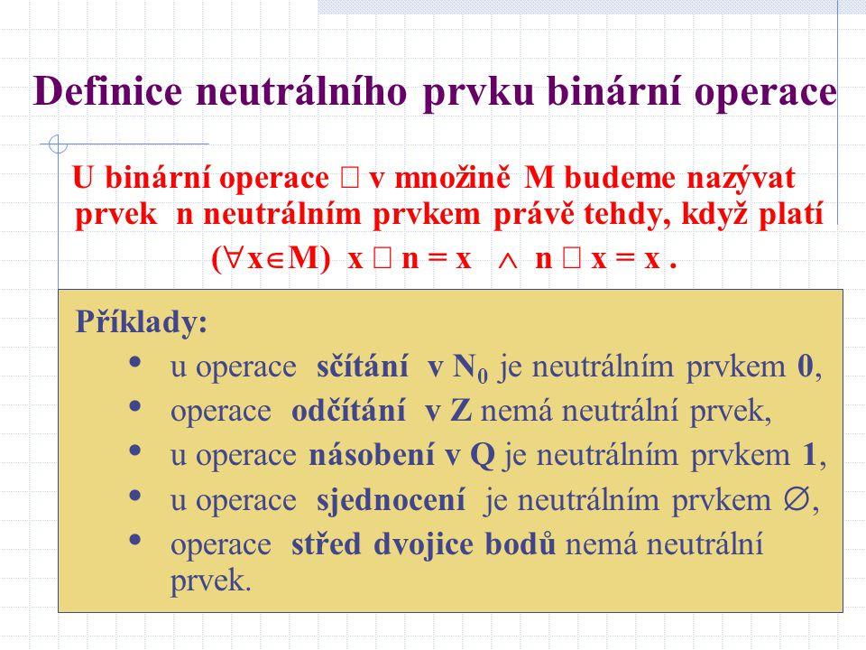 Definice neutrálního prvku binární operace