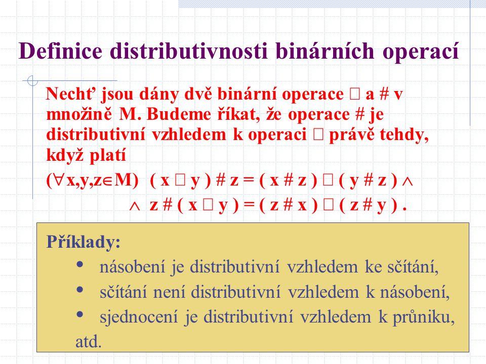 Definice distributivnosti binárních operací