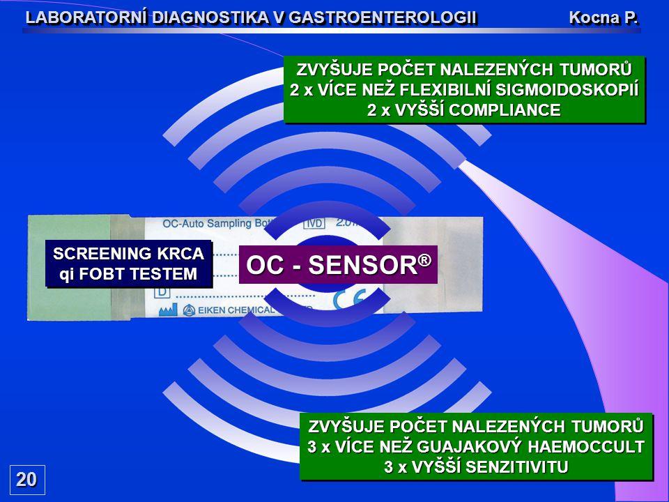 OC - SENSOR® 20 LABORATORNÍ DIAGNOSTIKA V GASTROENTEROLOGII Kocna P.