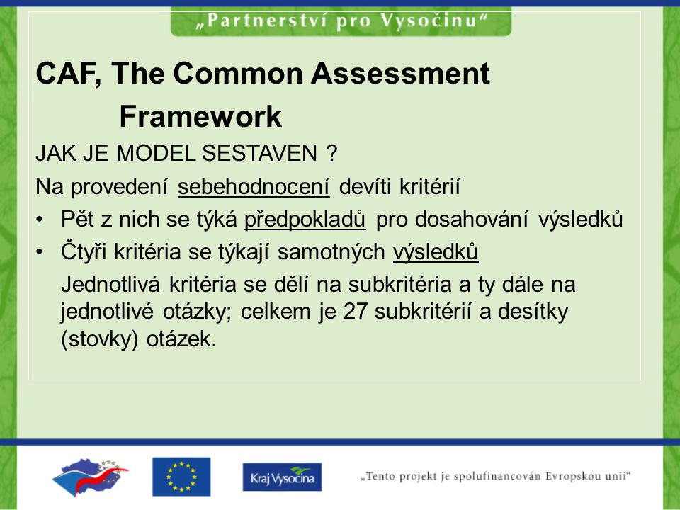 CAF, The Common Assessment Framework