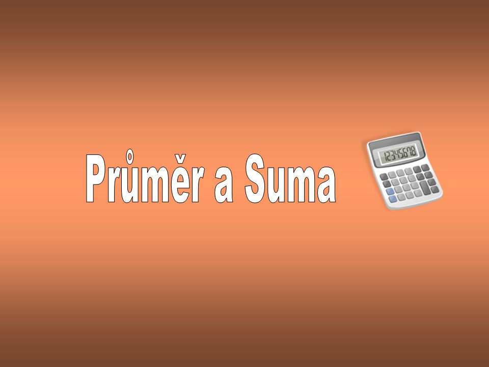 Průměr a Suma