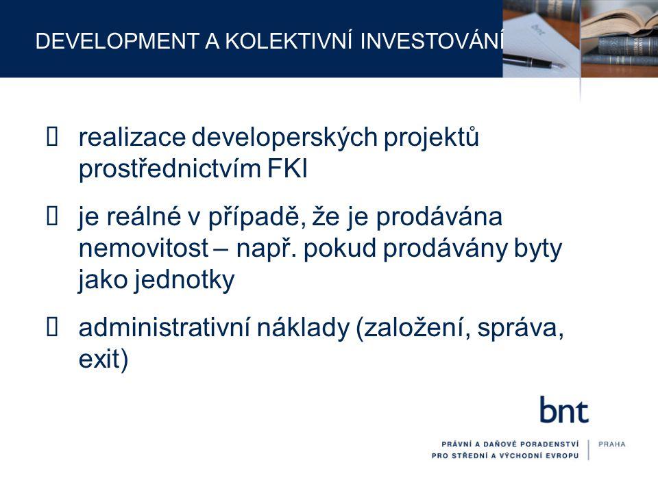 realizace developerských projektů prostřednictvím FKI