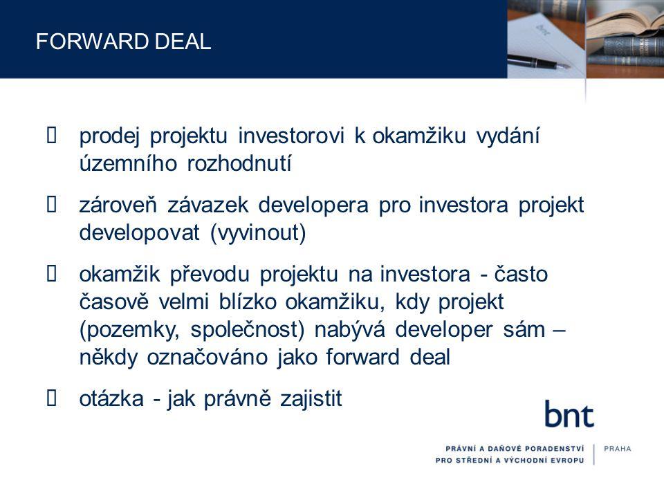 prodej projektu investorovi k okamžiku vydání územního rozhodnutí