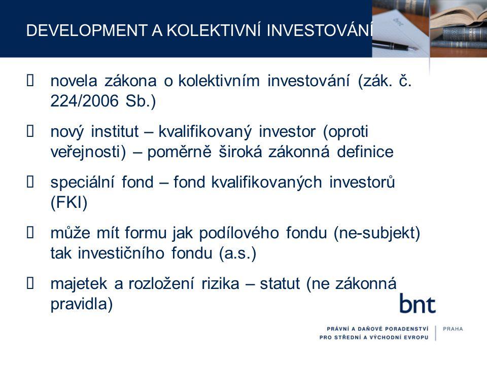 novela zákona o kolektivním investování (zák. č. 224/2006 Sb.)