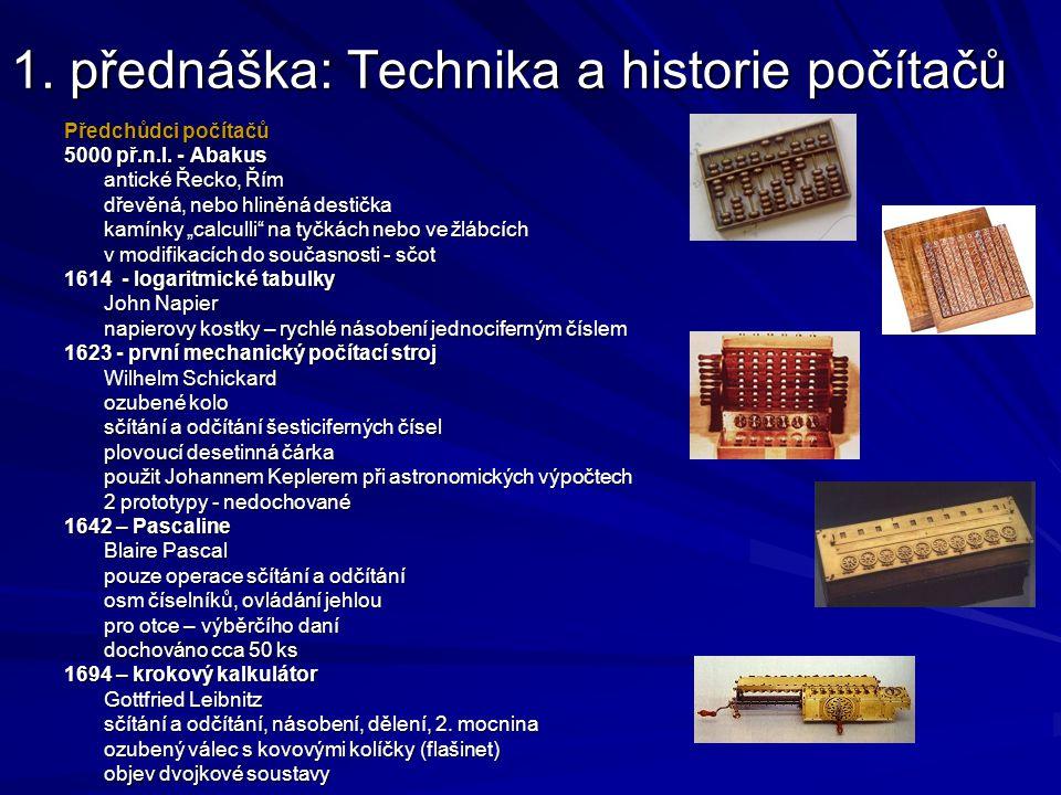 1. přednáška: Technika a historie počítačů