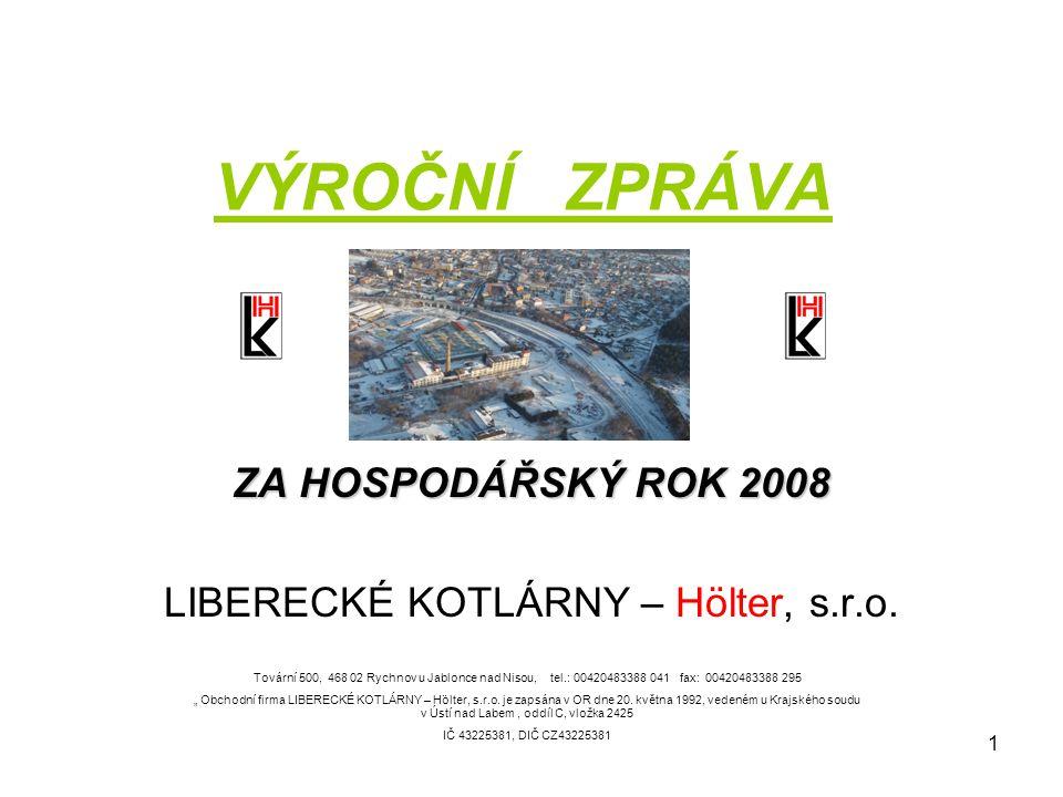 ZA HOSPODÁŘSKÝ ROK 2008 LIBERECKÉ KOTLÁRNY – Hölter, s.r.o.