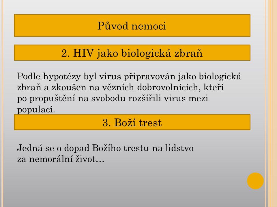 2. HIV jako biologická zbraň