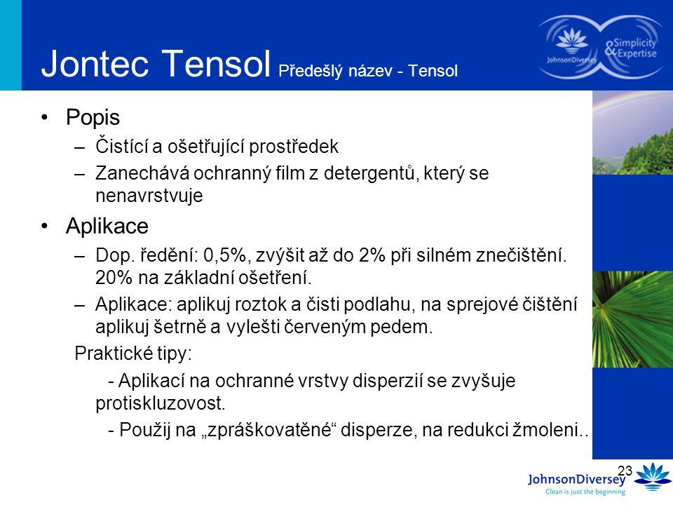 Jontec Tensol Předešlý název - Tensol
