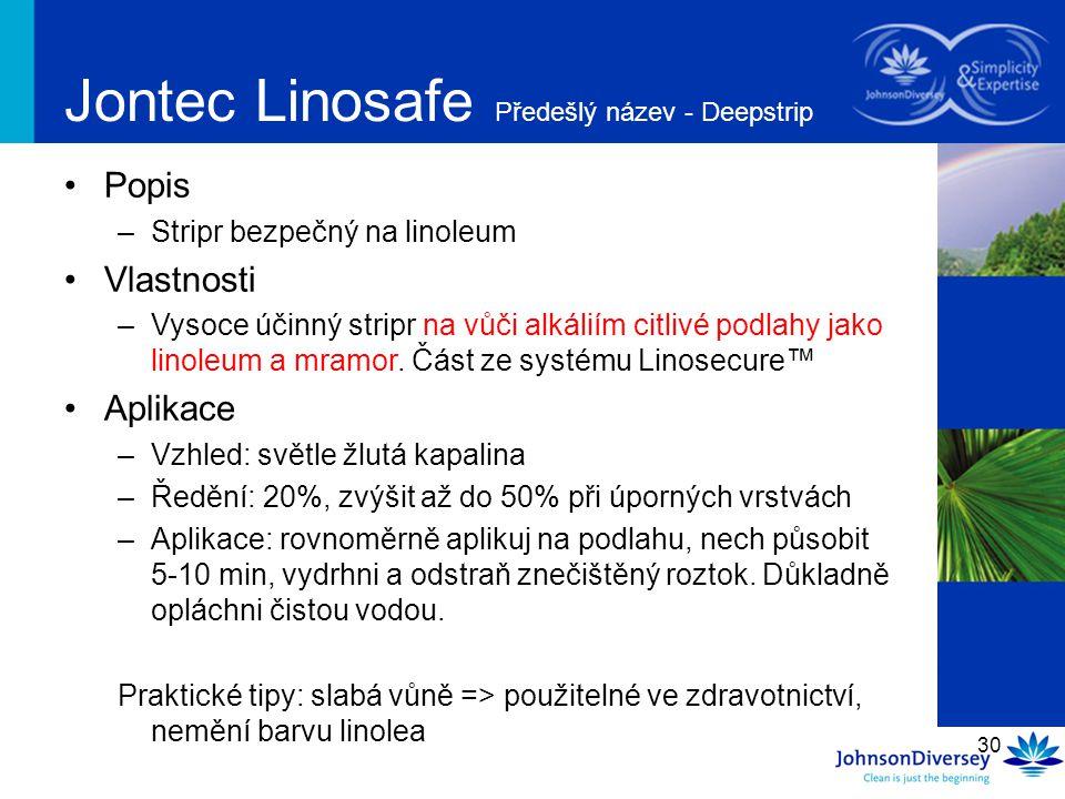 Jontec Linosafe Předešlý název - Deepstrip