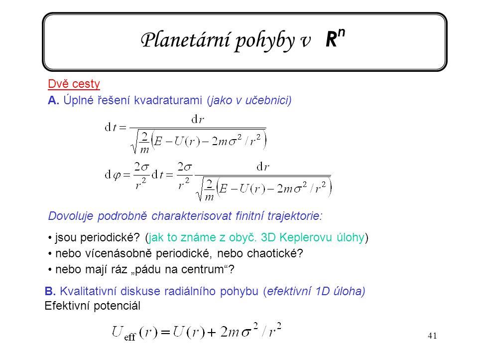 Planetární pohyby v Rn Dvě cesty