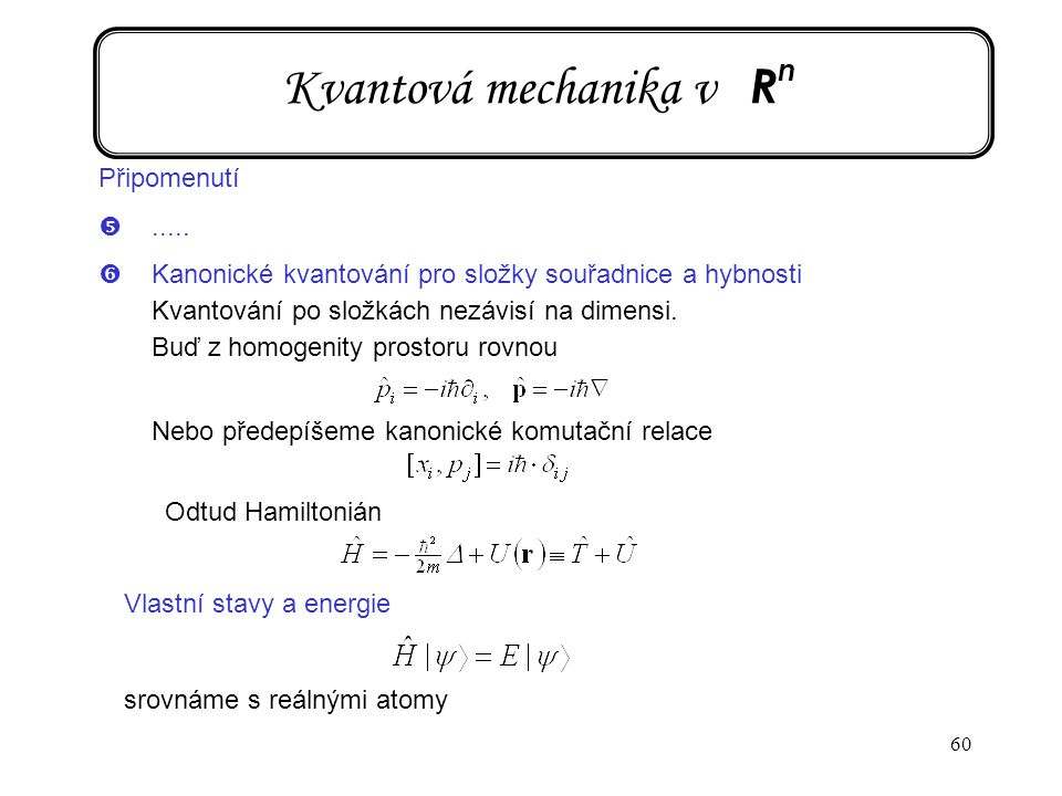 Kvantová mechanika v Rn