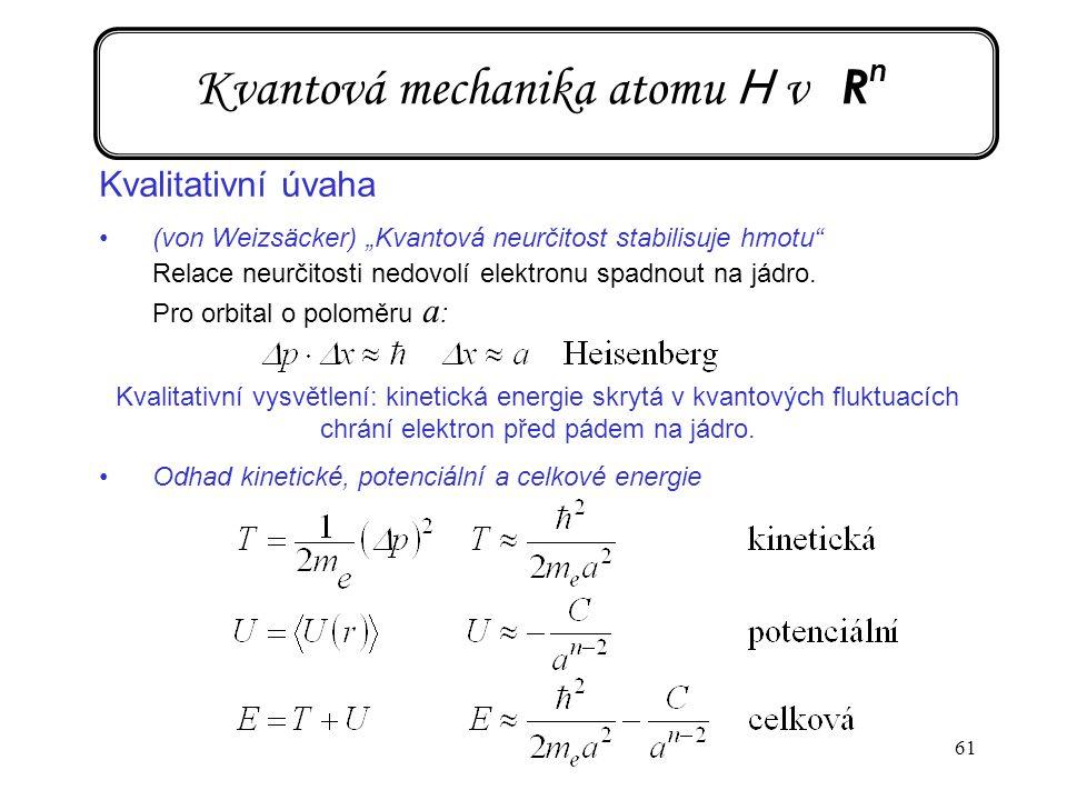 Kvantová mechanika atomu H v Rn