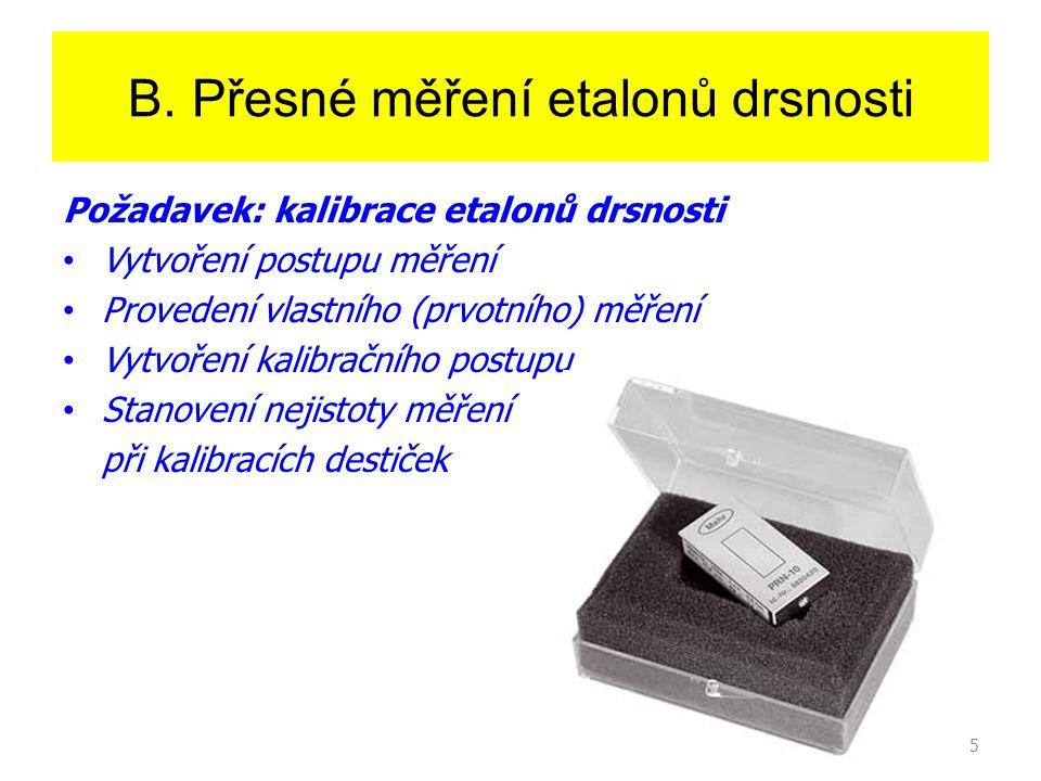 B. Přesné měření etalonů drsnosti