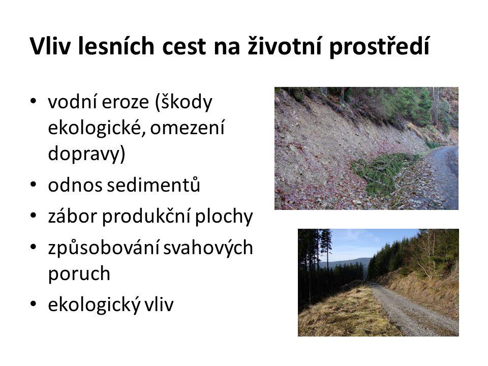 Vliv lesních cest na životní prostředí