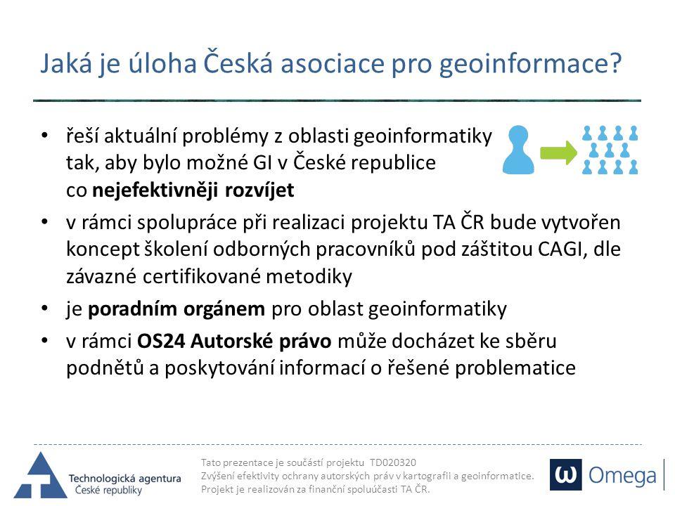 Jaká je úloha Česká asociace pro geoinformace