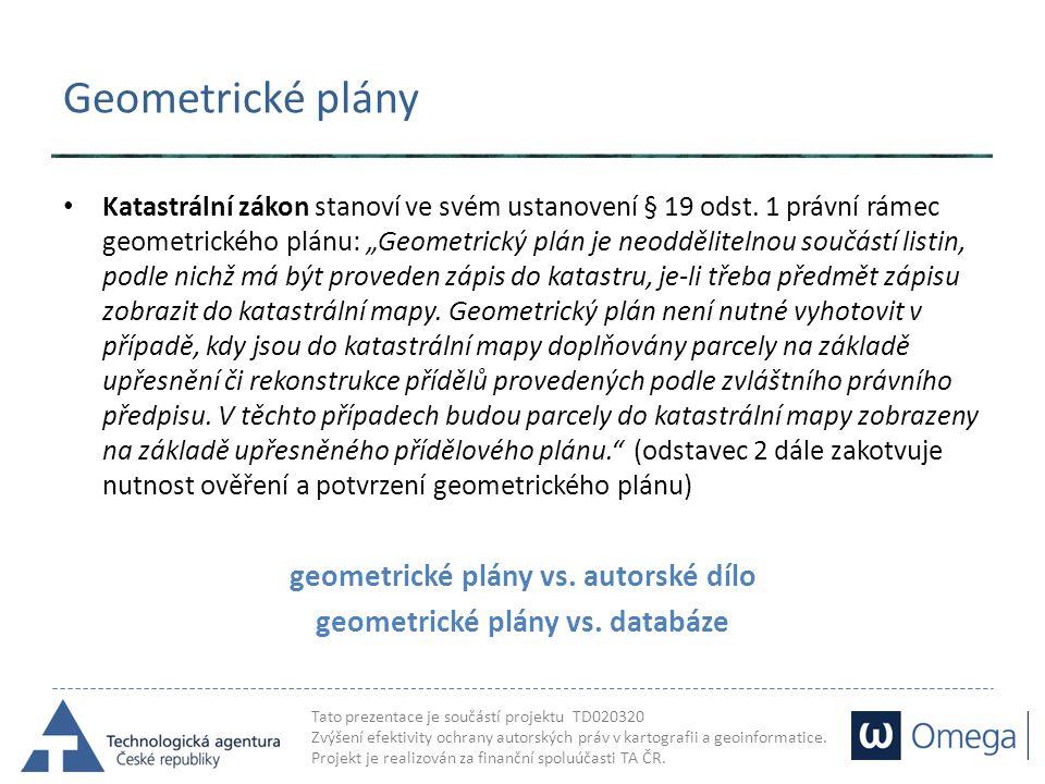 geometrické plány vs. autorské dílo geometrické plány vs. databáze