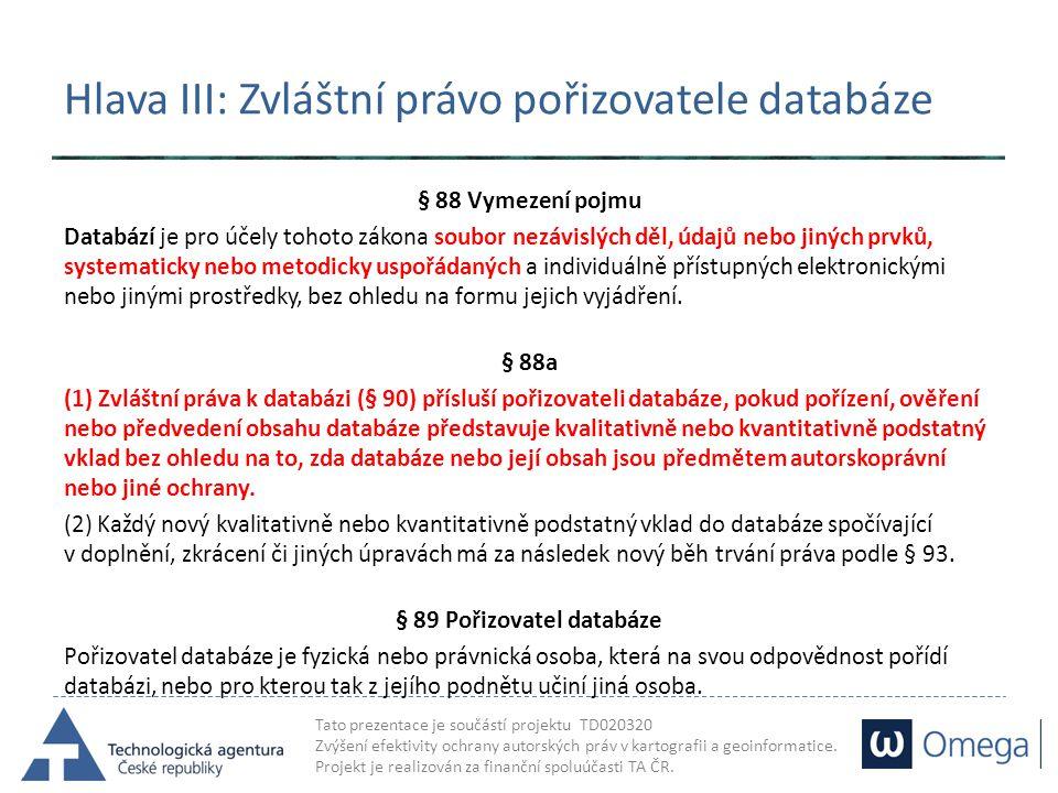 Hlava III: Zvláštní právo pořizovatele databáze