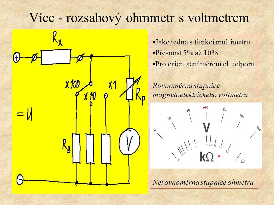 Více - rozsahový ohmmetr s voltmetrem