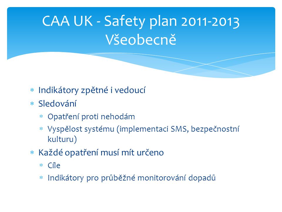 CAA UK - Safety plan 2011-2013 Všeobecně