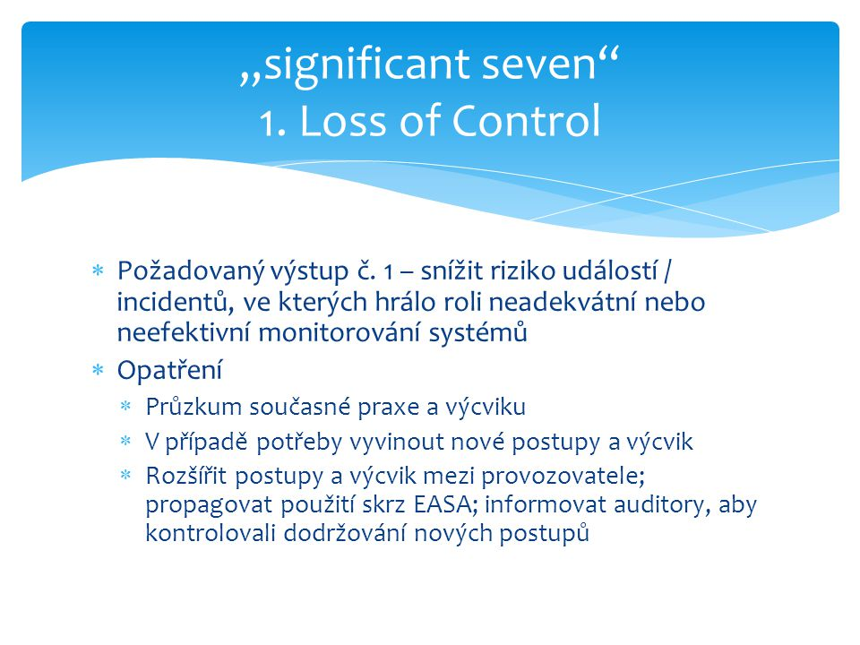 """significant seven 1. Loss of Control"