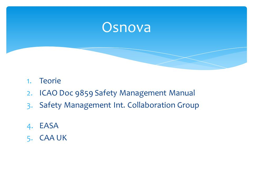 Osnova Teorie ICAO Doc 9859 Safety Management Manual