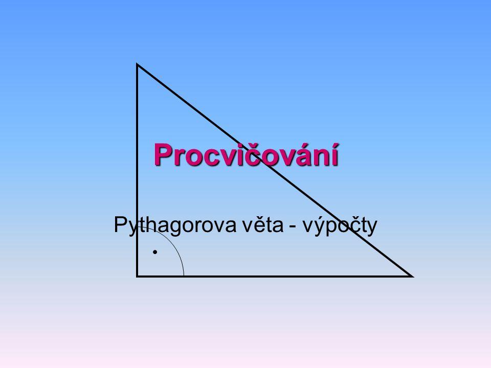 Pythagorova věta - výpočty