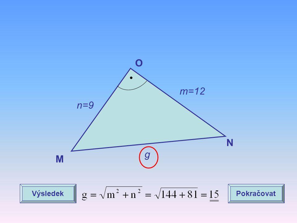O m=12 n=9 N g M Výsledek Pokračovat