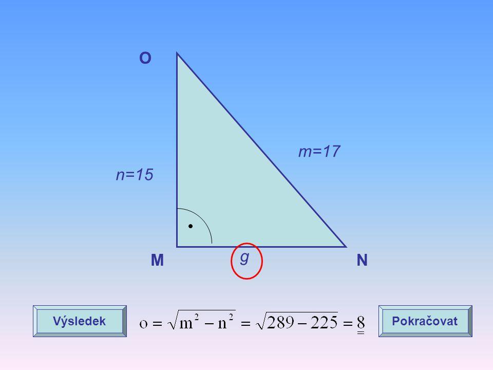 O m=17 n=15 g M N Výsledek Pokračovat