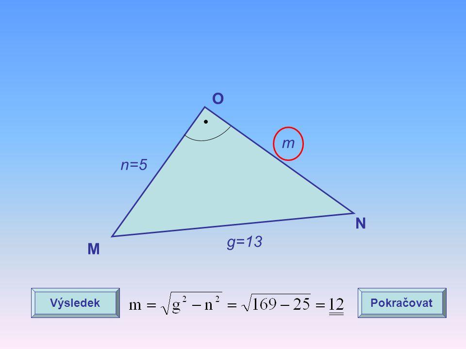 O m n=5 N g=13 M Výsledek Pokračovat