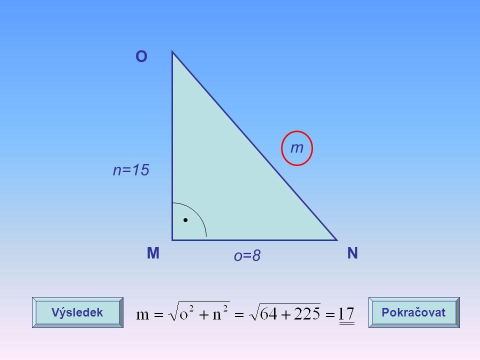 O m n=15 M o=8 N Výsledek Pokračovat