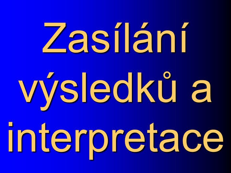 Zasílání výsledků a interpretace