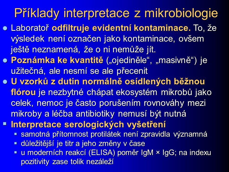 Příklady interpretace z mikrobiologie