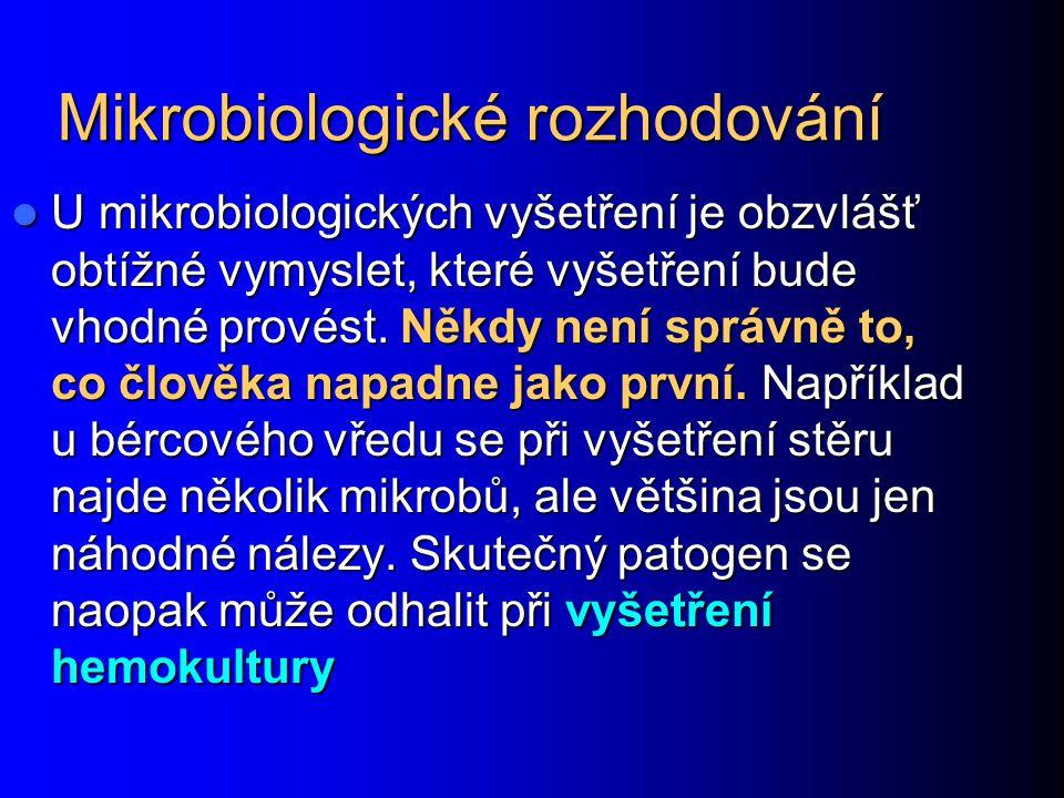 Mikrobiologické rozhodování