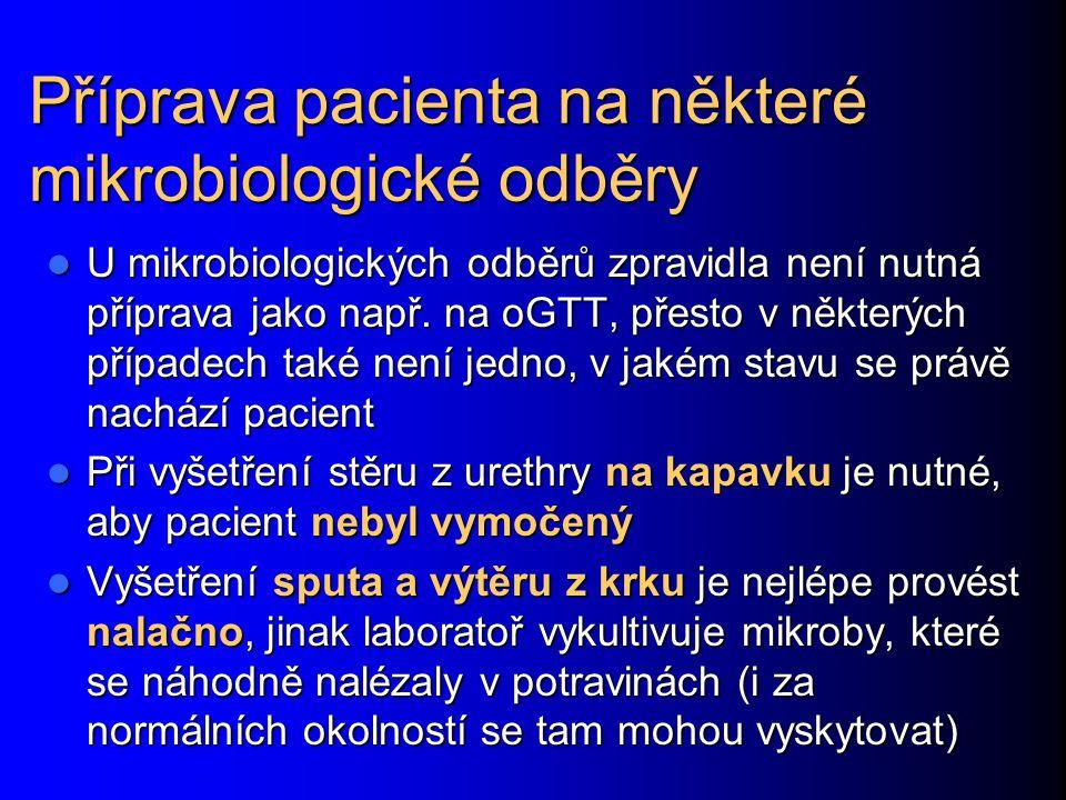Příprava pacienta na některé mikrobiologické odběry