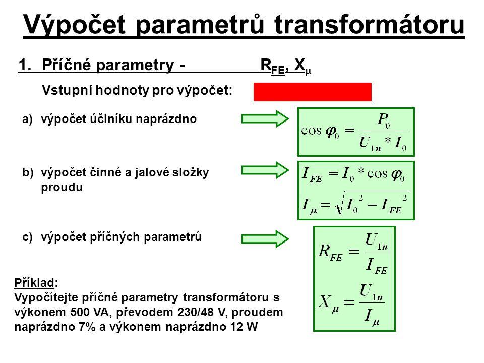 Výpočet parametrů transformátoru