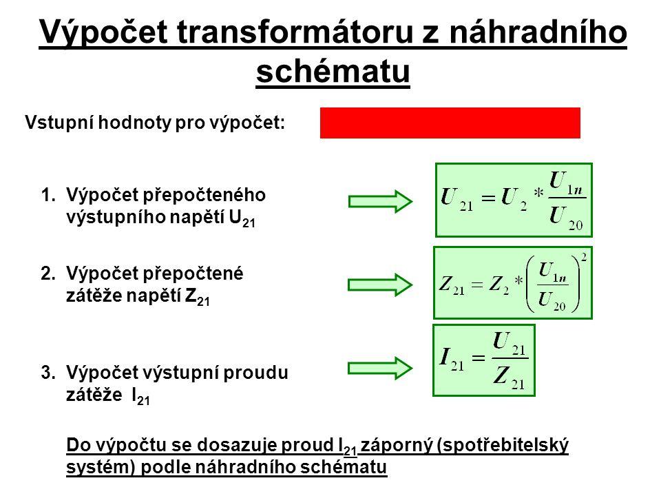 Výpočet transformátoru z náhradního schématu