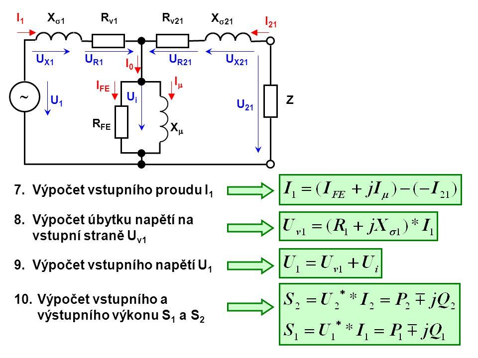  7. Výpočet vstupního proudu I1