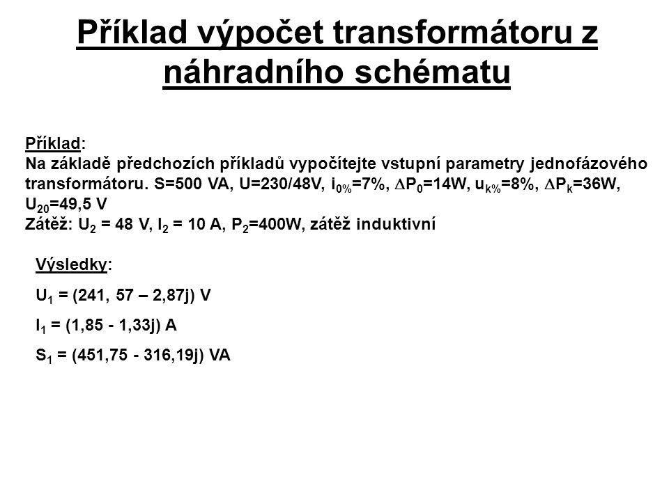 Příklad výpočet transformátoru z náhradního schématu