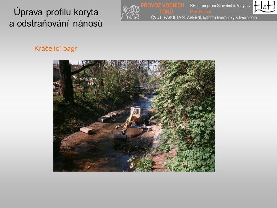 Úprava profilu koryta a odstraňování nánosů