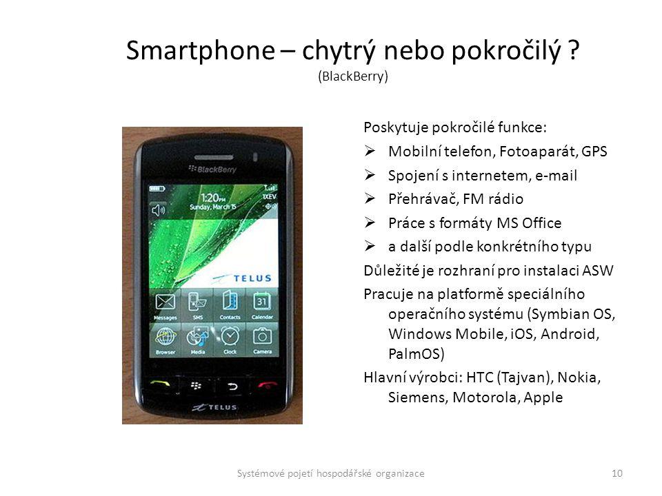 Smartphone – chytrý nebo pokročilý (BlackBerry)