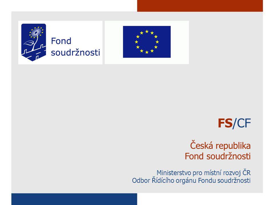 FS/CF Česká republika Fond soudržnosti